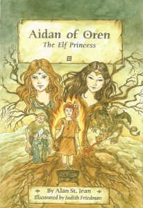 Aidan of Oren: The Elf Princess. Second book in the award-winning trilogy.