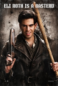 Eli Roth is a Basterd. But only for about ten minutes.