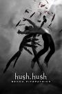 Hush, Hush by: Becca Fitzpatrick