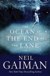 "Gaiman's newly released ""Ocean at the End of the Lane."""
